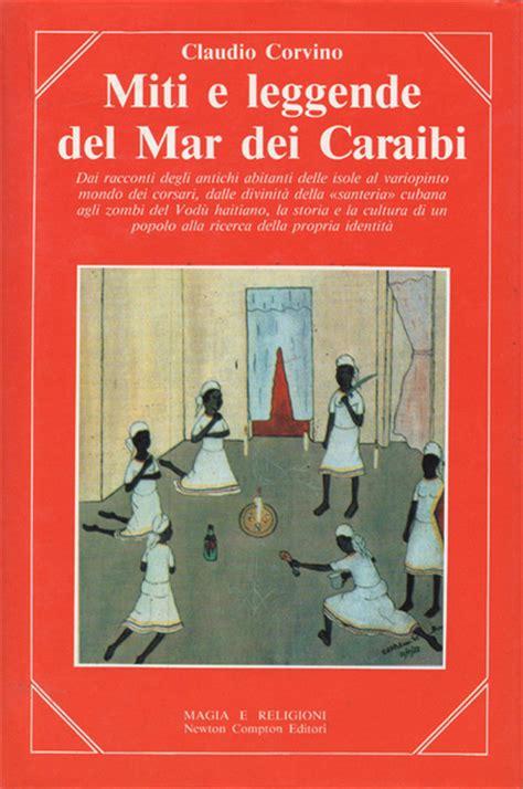 libreria antiquaria mazzei miti e leggende mar dei caraibi dai racconti degli