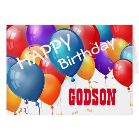 Happy Birthday Wishes To My Godson Happy Birthday With Balloons Godson Greeting Card Zazzle