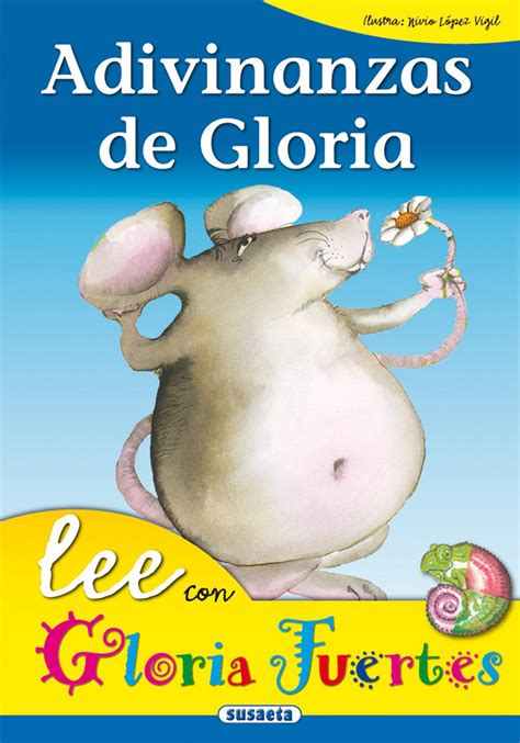 adivinanzas de gloria 8430567046 gloria fuertes venta de libros susaeta ediciones adivinanzas de gloria