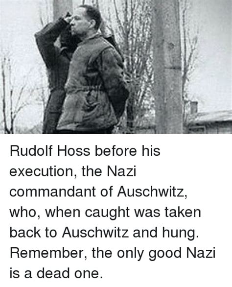 commandant of auschwitz rudolf hoss his and his forced confessions holocaust handbooks books i it when white power idiots die f169bbs