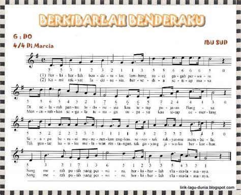 lirik lagu mengheningkan cipta lirik lagu berkibarlah benderaku lirik lagu dunia