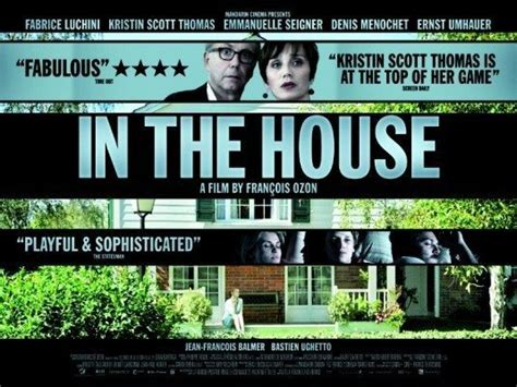 in the house movie 30 french movies to watch april edition