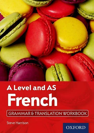 french a level grammar workbook a level french a level and as grammar translation workbook door steve harrison