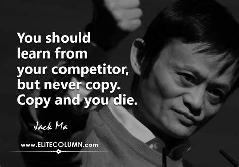 influential jack ma quotes elitecolumn
