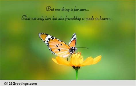 Friendship Is Made In Heaven! Free Quotes & Poetry eCards