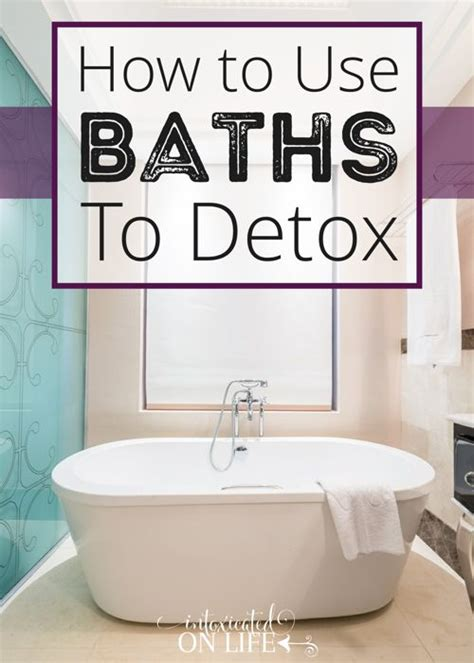 What To Put In A Detox Bath by How To Use Baths To Detox Cas Home And The O Jays