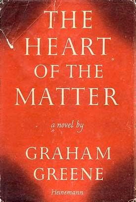 the of the matter graham greene the of the matter graham greene read literature