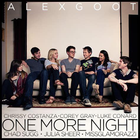 alex goot against the current find you lyrics quot one more quot maroon 5 alex goot friends