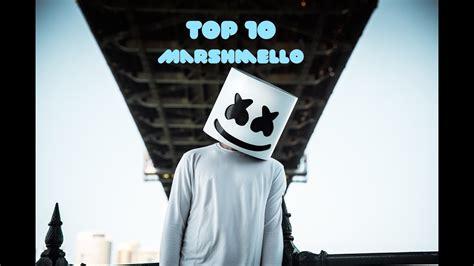 marshmello top songs top 10 marshmello songs download links youtube