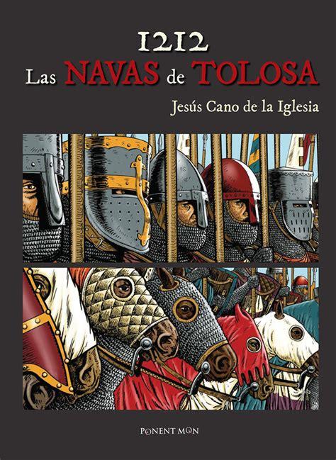 libro 1212 las navas 1212 las navas de tolosa