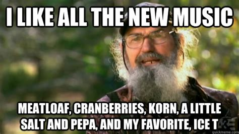 Meatloaf Meme - i like all the new music meatloaf cranberries korn a