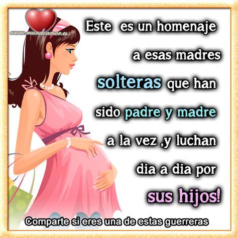 imagenes de whats up de madres solteras madre soltera poema este es un homenaje a esas madres
