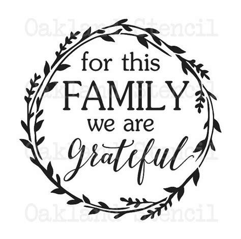 inspirational stencilfor  family gratefulx