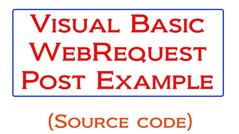 visual basic webrequest http post tutorial youtube