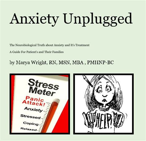 Msn Mba Of Maryland by Anxiety Unplugged Version By Marya Wright Rn Msn