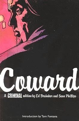 criminal volume 7 wrong criminal vol 1 coward criminal 1 by ed brubaker reviews discussion bookclubs lists