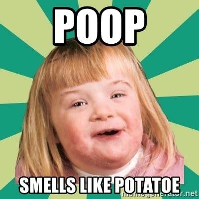 smells like potatoe retard meme generator