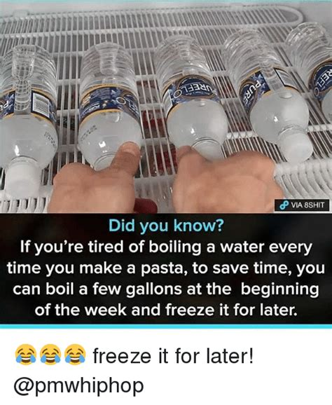 How Do U Make A Meme - did you know if you re tired of boiling a water every