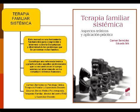 la perspectiva sistmica en terapia familiar conceptos terapia familiar sistemica una aproximacion caroldoey