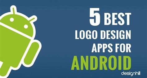 best design apps 5 best logo design apps for android designhill