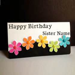 write name on flowers greetings birthday cards for sister