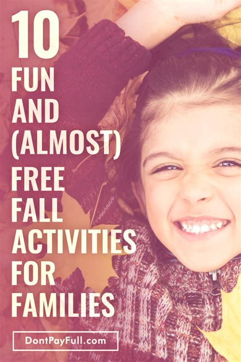 10 Amazing Dates That Are Almost Free by 10 And Almost Free Fall Activities For The Whole Family