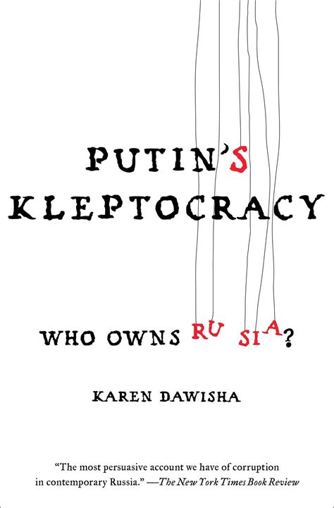 putin s putin s kleptocracy book by karen dawisha official