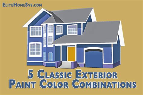 Classic Color Schemes 5 classic exterior paint color combinations
