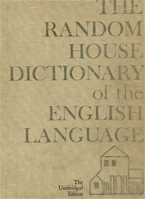 random house dictionary opinions on random house dictionary of the english language