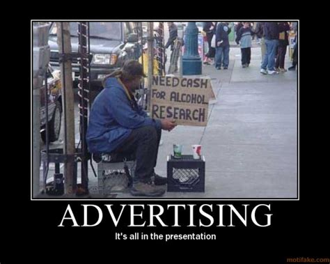 Advertising Meme - funny picture clip funny demotivational posters picture