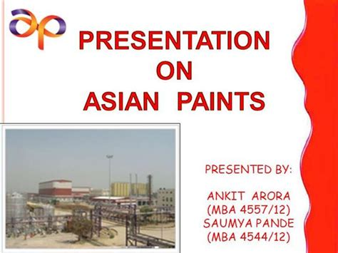 In Asian Paints For Mba Marketing by Asian Paints Authorstream