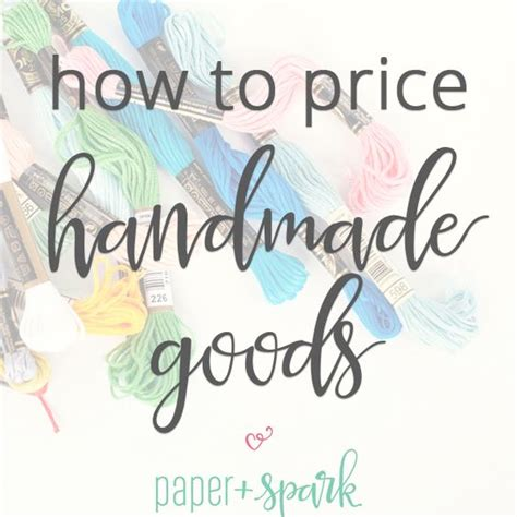 How To Start Selling Handmade Items - pricing formula for handmade or handcrafted items how to