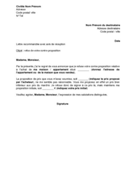 Lettre Refus Vendeur Exemple Gratuit De Lettre Vendeur Un Bien Immoblier Refusant Contre Proposition Acheteur Potentiel