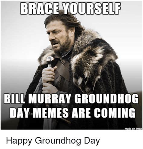 Bill Murray Groundhog Day Meme - 25 best memes about bill murray groundhog day bill
