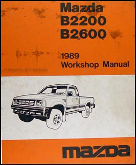 car maintenance manuals 1989 mazda b series interior lighting service manual free car repair manuals 1996 mazda b series electronic toll collection ford