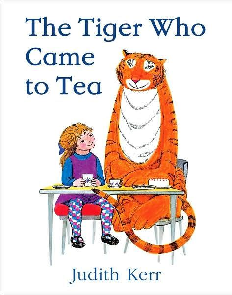 libro the tiger who came the tiger who came to tea by judith kerr hardcover barnes noble 174