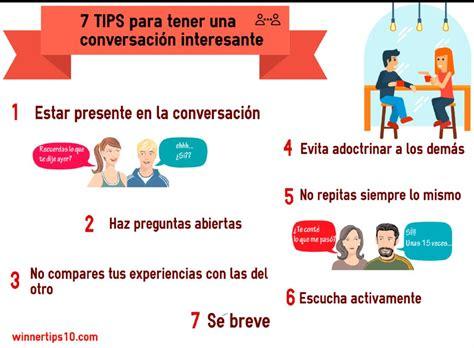 preguntas interesantes para una buena conversacion 7 trucos para tener una conversaci 243 n interesante