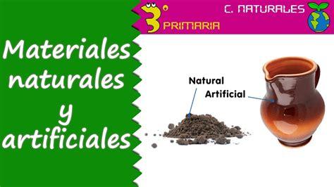imagenes de materiales naturales y artificiales ciencias de la naturaleza 3 186 primaria tema 6 los