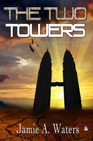 two towers a memoir books the two towers the two towers 1 by a waters