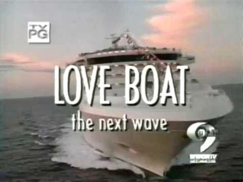 love boat episodes season 1 youtube love boat the next wave season 2 opening credits youtube