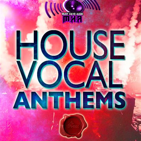 house music vocal sles house vocal 28 images essential tropical house vocal