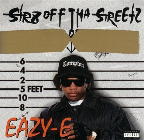 eazy e album quot str8 off tha streetz of muthaphukkin compton
