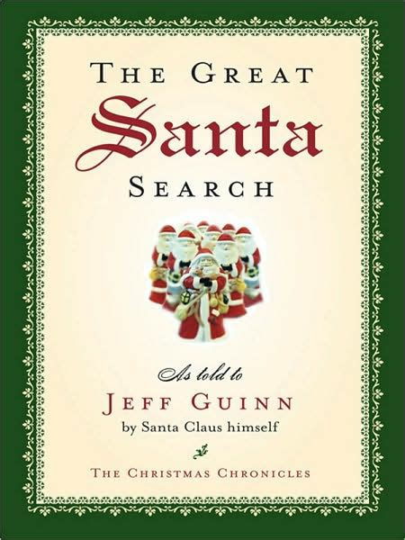 libro the christmas chronicles the great santa search by jeff guinn mark hoffer paperback barnes noble 174