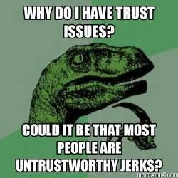 Meme Generator Dinosaur - dinosaur trust issues