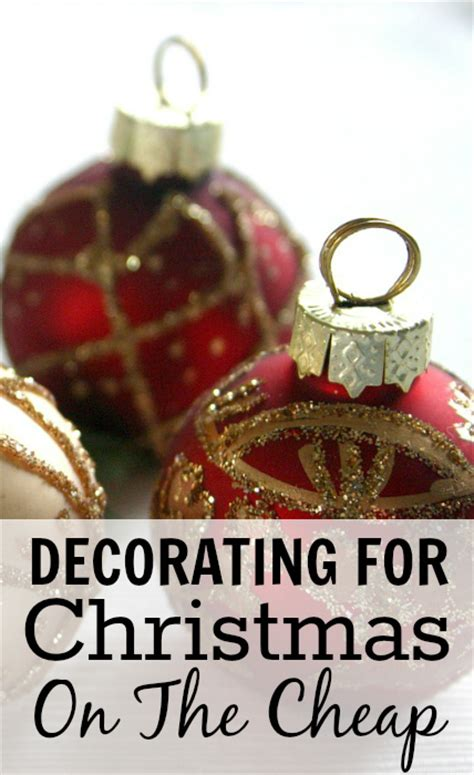 how to decorate for christmas on the cheap