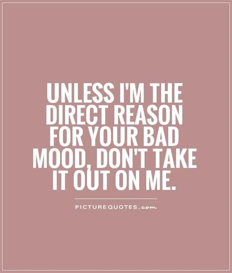 Don T Take Your Stress Out On Your Husband - best 25 bad mood quotes ideas on pinterest in a bad