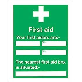 quot your first aider quot notice sign 400 x 300mm first aid