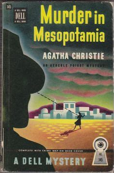 Novel Pembunuhan Di Mesopotamia Murder In Mesopotamia Agatha Christie 1000 images about murder in mesopotamia on agatha christie murders and hercule poirot