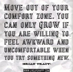 outside your comfort zone quotes quotesgram