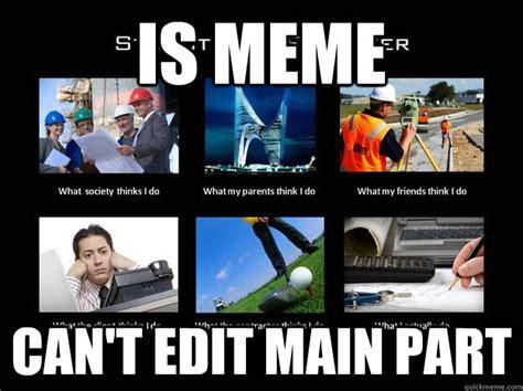 Civil Engineer Meme - structural engineer memes